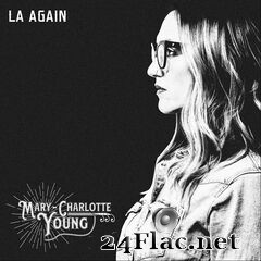 Mary-Charlotte Young - LA Again (2020) FLAC