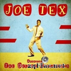 Joe Tex - Anthology: The Deluxe Collection (Remastered) (2020) FLAC