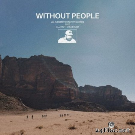 Donovan Woods - Without People (2020) Hi-Res + FLAC