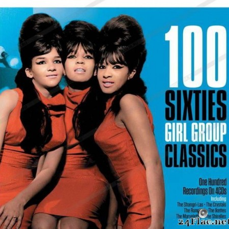 VA - 100 Sixties Girl Group Classics (2019) [FLAC (tracks + .cue)]