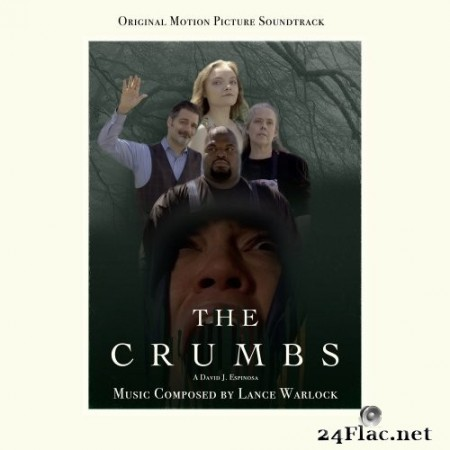 Lance Warlock - The Crumbs (Original Motion Picture Soundtrack) (2020) Hi-Res