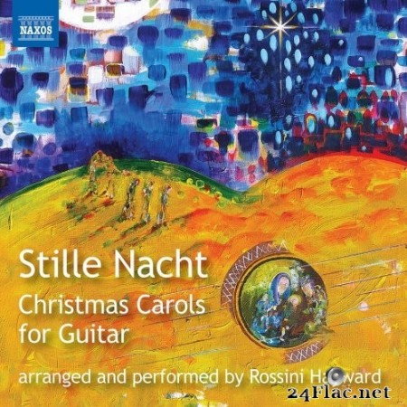 Rossini Hayward - Stille Nacht: Christmas Carols for Guitar (2020) Hi-Res