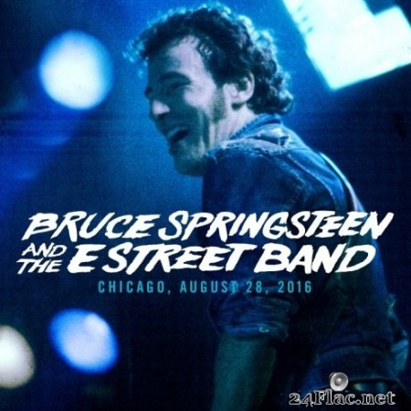 Bruce Springsteen & The E Street Band - 2016-08-28 United Center, Chicago, IL (2016) Hi-Res