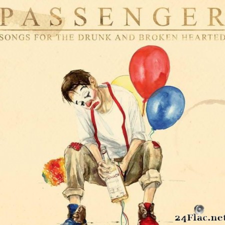 Passenger - Songs for the Drunk and Broken Hearted (Deluxe) (2020) [FLAC (tracks)]