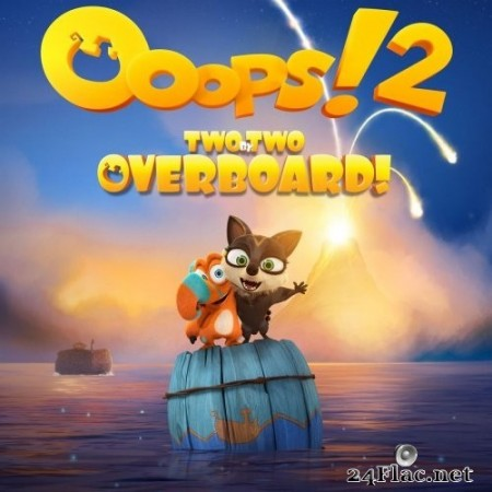 Eimear Noone, Craig Stuart Garfinkle - Ooops!2: Two by Two Overboard (Original Motion Picture Soundtrack) (2020) Hi-Res