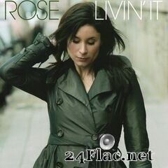 Rose Spearman - Livin' It (2020) FLAC