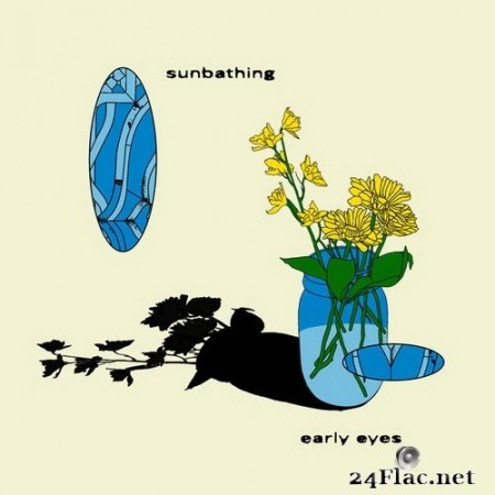 Early Eyes - Sunbathing (2020) Hi-Res