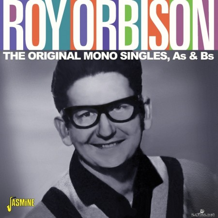 Roy Orbison - The Original Mono Singles, As & Bs (2020) FLAC