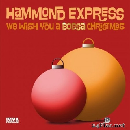 Hammond Express - We Wish You A Bossa Christmas (2020) Hi-Res