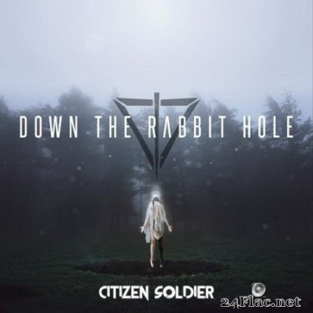 Citizen Soldier - Down the Rabbit Hole (2020) FLAC