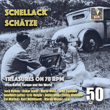 Adalbert Lutter and His Orchestra - Schellack Schätze: Treasures on 78 RPM from Berlin, Europe & the World, Vol. 50 (2020) Hi-Res