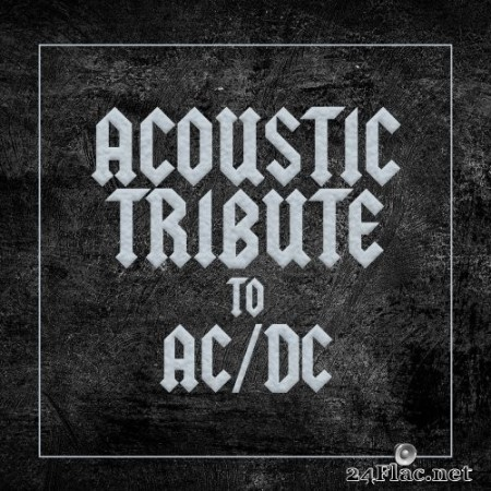 Guitar Tribute Players - Acoustic Tribute to AC/DC (2020) Hi-Res