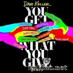 Dave Keller - You Get What You Give: Duets (2020) FLAC