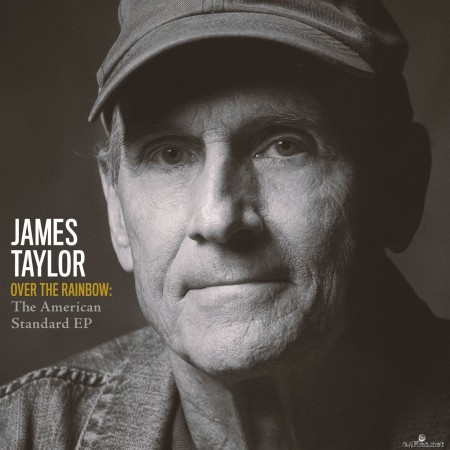 James Taylor - Over The Rainbow: The American Standard (2020) Hi-Res
