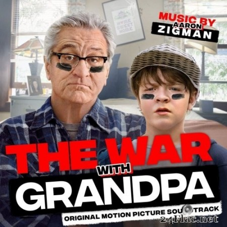 Aaron Zigman - The War with Grandpa (Original Motion Picture Soundtrack) (2020) Hi-Res