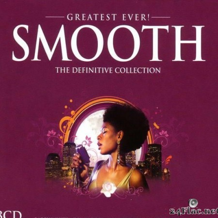 VA - Greatest Ever! Smooth (2007) [FLAC (tracks + .cue)]