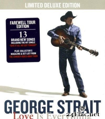 George Strait ‎- Love Is Everything (Limited Deluxe Edition) (2013) [FLAC (image + .cue)]