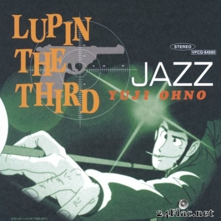 Yuji Ohno - LUPIN THE THIRD JAZZ (1999/2015) Hi-Res