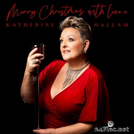 Katherine Hallam - Merry Christmas, with love x (2020) Hi-Res