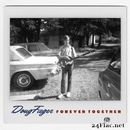 Doug Fieger - Forever Together (2020) Hi-Res