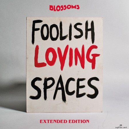 Blossoms - Foolish Loving Spaces (Extended Edition) (2020) Hi-Res