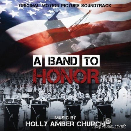 Holly Amber Church - A Band To Honor: Original Motion Picture Soundtrack (2020) Hi-Res