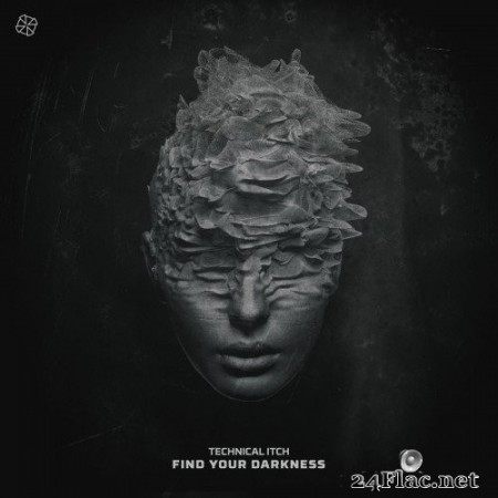 Technical Itch - Find Your Darkness (2020) Hi-Res