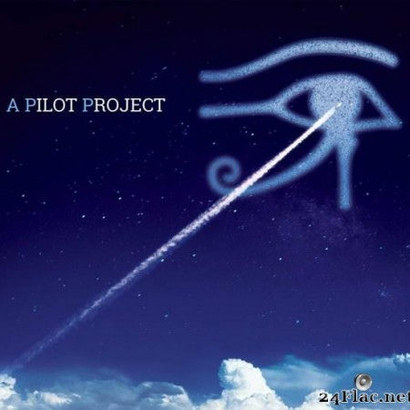 Pilot - A Pilot Project: A Return to The Alan Parsons Project (2014) [FLAC (tracks + .cue)]