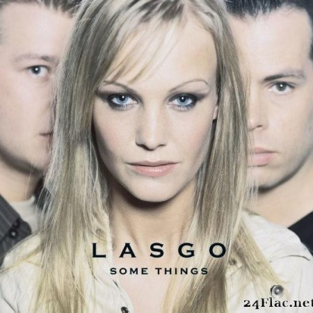 Lasgo - Some Things (Deluxe) (2011) [FLAC (tracks)]