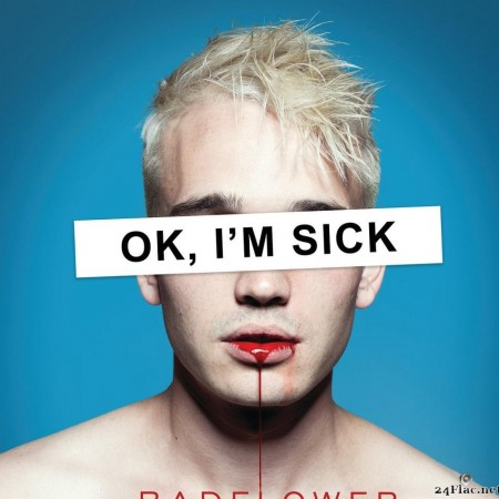 Badflower - OK, I'M SICK (2019) [FLAC (tracks)]