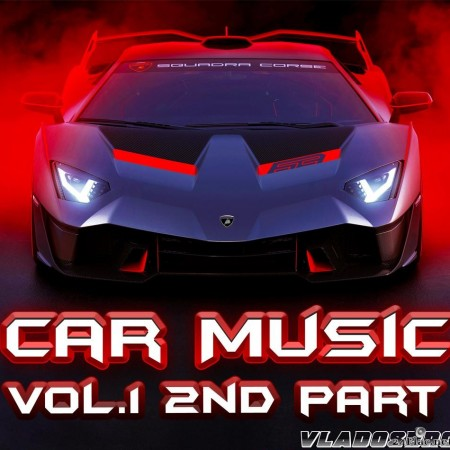 VA - Car Music Red Edition Vol.1 (TOP 100 tracks, 2nd Part) (2020) [FLAC (tracks)]