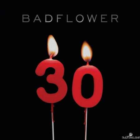 Badflower - 30 (2020) [FLAC (tracks)]