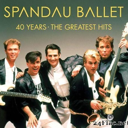 Spandau Ballet - 40 Years - The Greatest Hits (2020) [FLAC (tracks)]