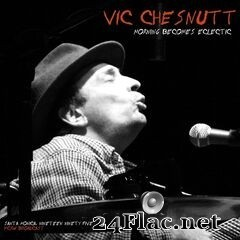 Vic Chesnutt - Morning Becomes Eclectic (Live, Santa Monica '95) (2020) FLAC