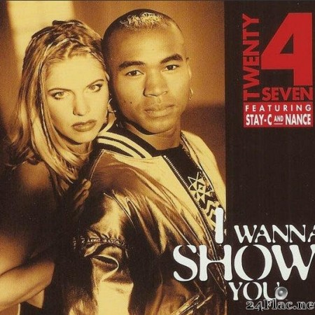 Twenty 4 Seven Featuring Stay-C And Nance ‎– I Wanna Show You  (1994) [FLAC (tracks + .cue)]