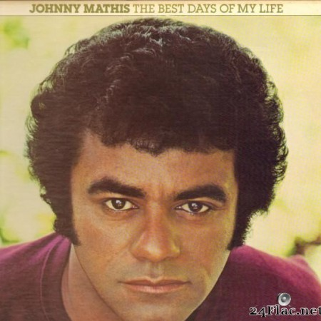 Johnny Mathis - The Best Days of My Life (1979) [FLAC (tracks)]