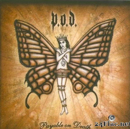 P.O.D. - Payable on Death  [FLAC (image + .cue)]