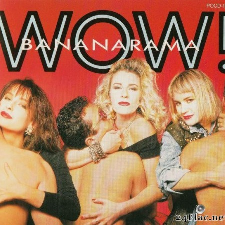 Bananarama - Wow! (1987) [FLAC (tracks + .cue)]