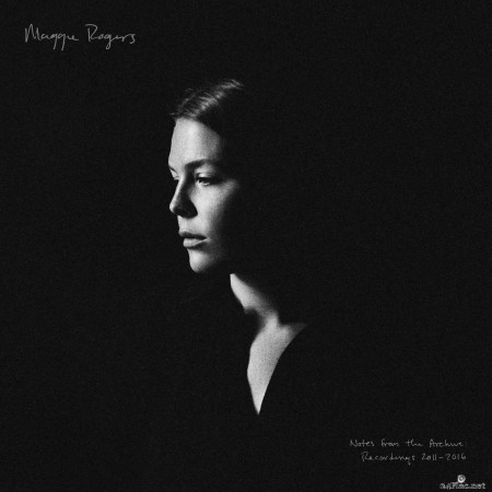 Maggie Rogers - Notes from the Archive: Recordings 2011-2016 (2020) Hi-Res