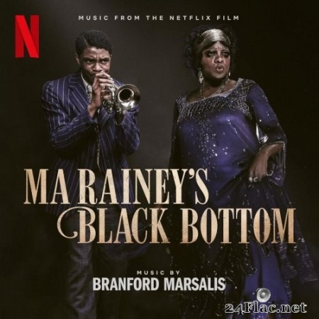 Branford Marsalis - Ma Rainey's Black Bottom (Music from the Netflix Film) (2020) Hi-Res