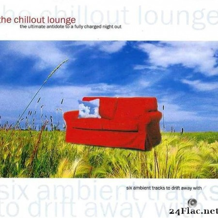 Kava Kava ‎– The Chillout Lounge (2005) [FLAC (image + .cue)]