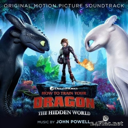 John Powell - How To Train Your Dragon: The Hidden World (Original Motion Picture Soundtrack) (2019) Hi-Res