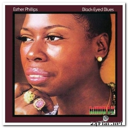 Esther Phillips - Black-Eyed Blues [Remastered, CTI 50th Anniversary] (1973/2017) Hi-Res