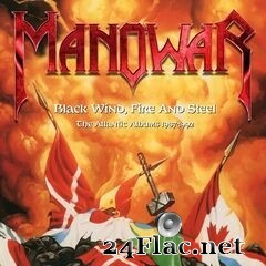 Manowar - Black Wind, Fire and Steel: The Atlantic Albums 1987-1992 (2020) FLAC