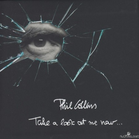 Phil Collins - Take A Look At Me Now... (2017) [FLAC (tracks + .cue)]