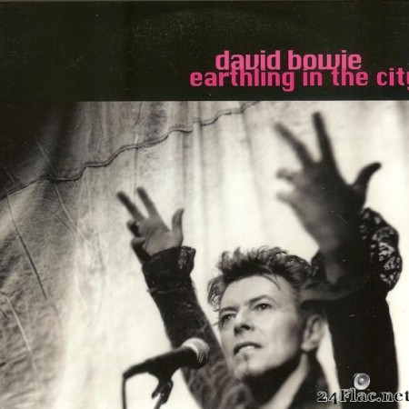 David Bowie - Earthling In The City (1997) [FLAC (tracks + cue)]