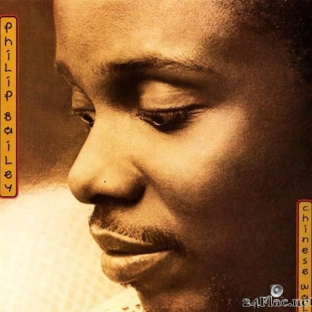 Philip Bailey - Chinese Wall (1984) [FLAC (tracks + .cue)]