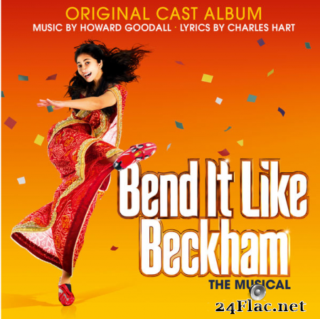 Howard Goodall - Bend it Like Beckham (Original Cast Album) (2015) [24bit Hi-Res] FLAC