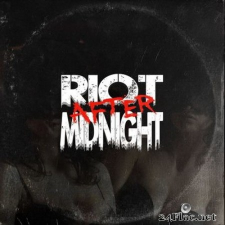 Riot After Midnight - Riot After Midnight (2021) FLAC