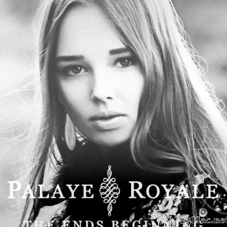 Palaye Royale - The Ends Beginning (2013) [FLAC (tracks)]